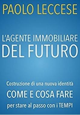 Agente immobiliare del futuro libro