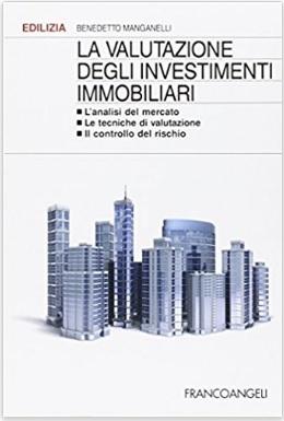 Valutazione Professionale Sugli Investimenti Immobiliari