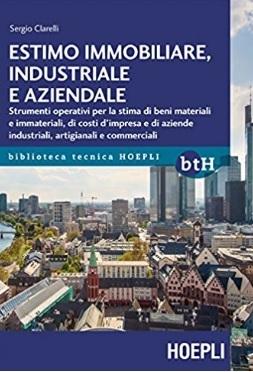 Strumenti E Manuale Per Estimo Immobilare Industriale