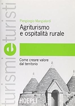 Agriturismo creare valore dal territorio