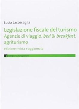 Legislazione fiscale del turismo disciplina fiscale