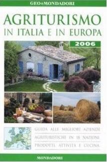 Agriturismi in italia e europa