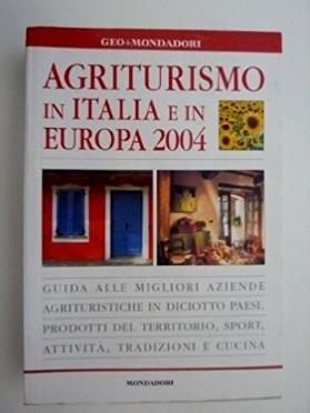 Agriturismo in italia ed europa