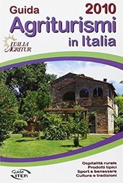 Agriturismi In Tutta Italia Guida