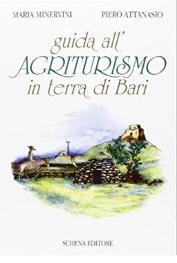 Guida Italiana Per Gli Agriturismi In Terra Di Bari