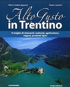 Altogusto Trentino Guida Agriturismo
