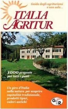 Agriturismi in italia e europa strutture agrituristiche