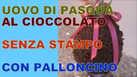 Come Fare Uovo Di Pasqua Di Cioccolato A Casa Senza Stampi