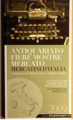 Libro Con Antiquariato Fiere E Mostre E Vari Mercatini D'ita