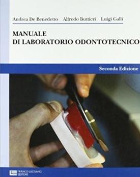 Laboratorio odontotecnico manuale per istituti professionali