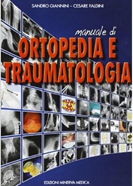 Manuale di ortopedia e traumatologia per studenti
