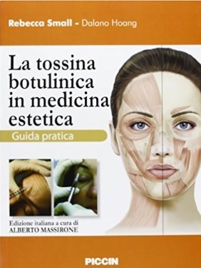 Tossina botulinica in medicina estetica guida pratica
