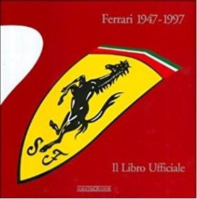 1947-1997 libro ufficiale della storia ferrari