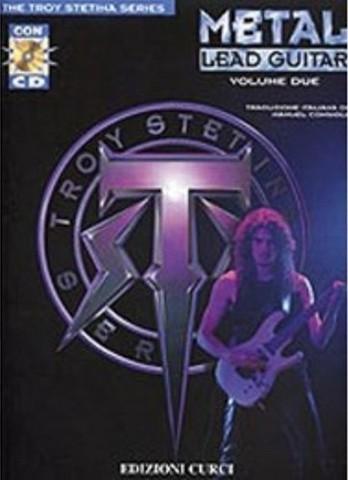Metal Lead Guitar - Volume 2 - Troy Stetina