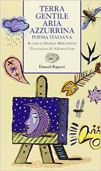 Terra gentile aria azzurrina. poesia italiana
