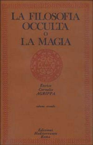 La filosofia occulta o la magia