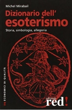 Dizionario esoterismo storia e simbologia allegoria