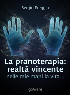 Volume sulla pranoterapia realtà vincente
