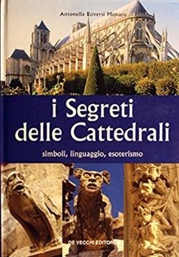 Segreti Con Simboli E Linguaggio Delle Cattedrali