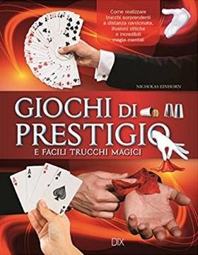 Giochi di prestigio libro facile