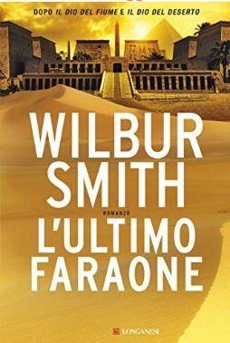 L'ultimo faraone ultimo libro di wilbur smith