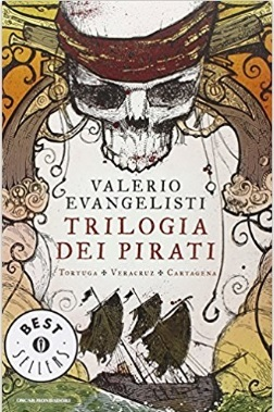 Trilogia dei pirati famosi libri di valerio evangelisti