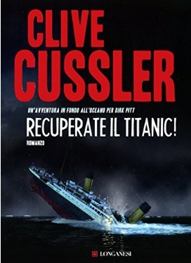 Romanzo di clive cussler recuperate il titanic