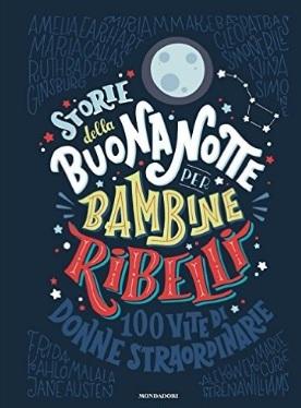 Libro sulle storie della buonanotte per bambine ribelli