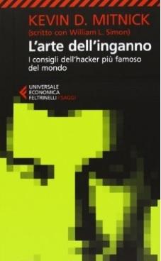 L'arte Dell'inganno Scritto Dal Più Famoso Hacker