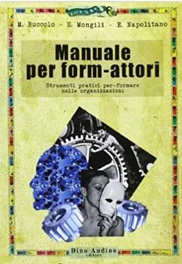 Manuale Per Form-attori Con Strumenti Pratici