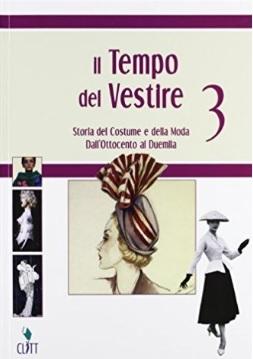 Storia del costume il tempo del vestire