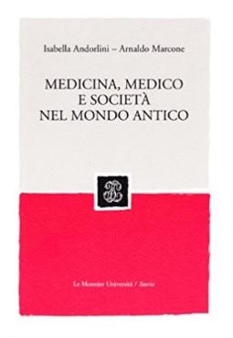 Società medicina e medico mondo antico
