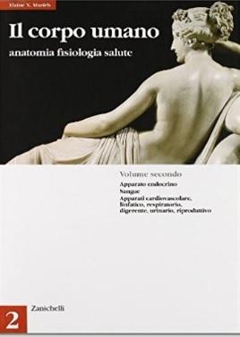 Corpo umano anatomia e fisiologia