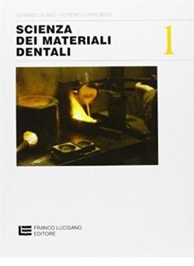 Scienza dei materiali dentali per istituti professionali