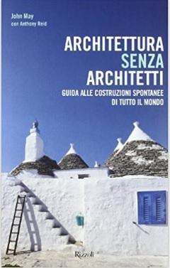 Architettura Senza Architetti Spontanee