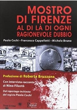 Il Mostro Di Firenze Tra I Criminali, E Casi Più Controversi