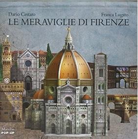 Meraviglie Di Firenze Edizione Illustrata