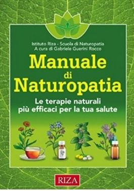 Manuale Per La Medicina Alternativa Naturopatia
