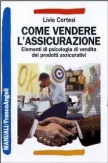 Interessante libro sul vendere l'assicurazione