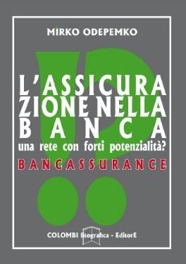 Assicurazione Nella Banca Rete Forti Potenzialità