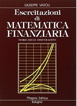 Esercitazione di matematica finanziaria