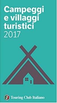 Villaggi Turistici Touring Club Guida 2017