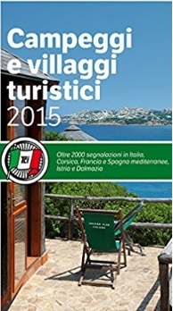 Campeggi E Villaggi Turistici Guida Per Le Vacanze