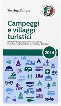 Campeggi Turistici In Tutta Italia Guida
