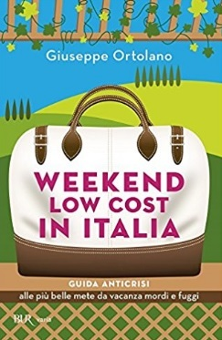 Weekend Low Cost Guida In Italia Anticrisi