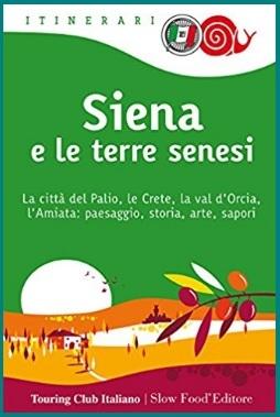 Siena e le terre senesi guida