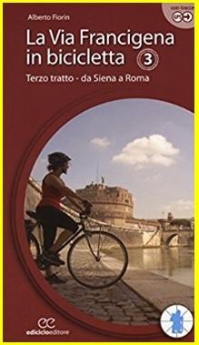 Libro itinerario in bicicletta da siena a roma