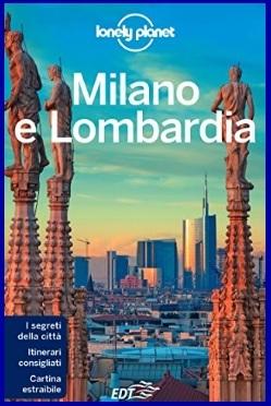 Milano e lombardia segreti della città