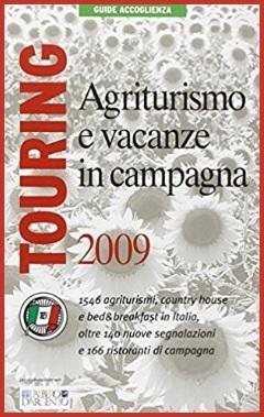 Agriturismo e vacanze in campagna italia