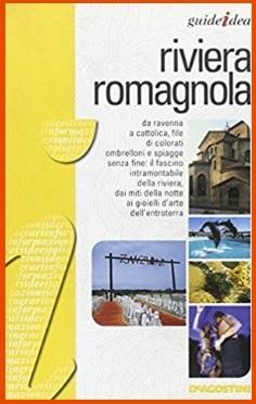Guida completa per la riviera romagnola
